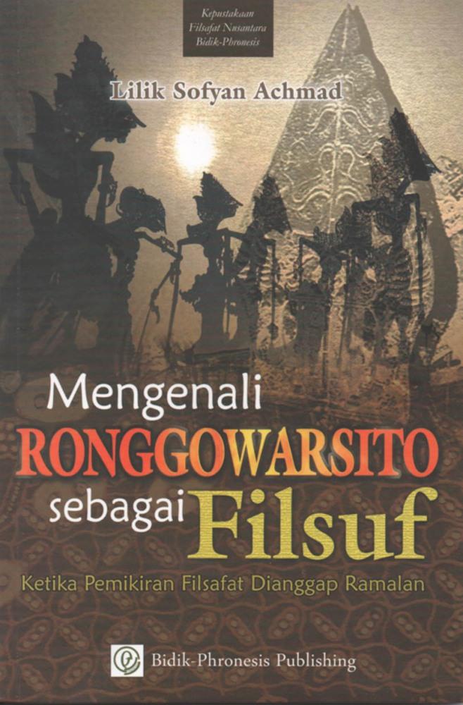 RONGGOWARSITO SEBAGAI FILSUF BESAR NUSANTARA (2/4)